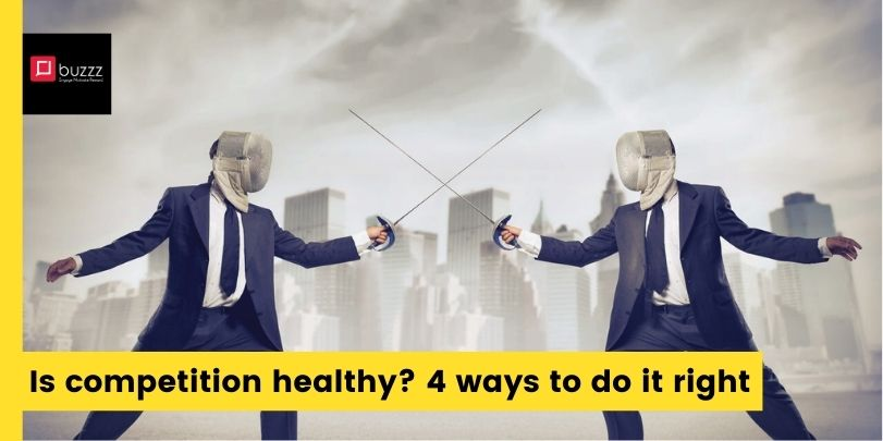 Is workplace competition healthy? 4 ways to do it right