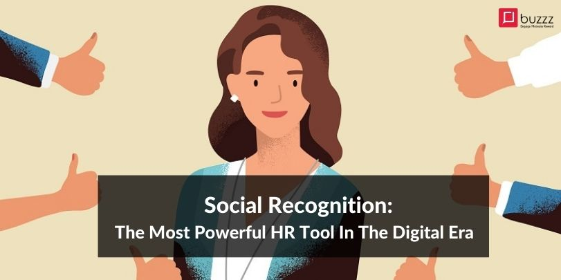Social Recognition: The Most Powerful HR Tool In The Digital Era