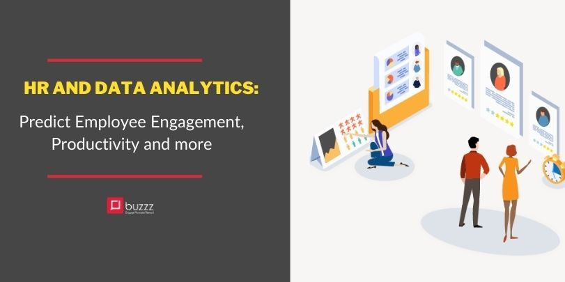 HR and Data Analytics: Predict Employee Engagement, Productivity and more